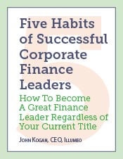 Five Habits of Successful Corporate Finance Leaders