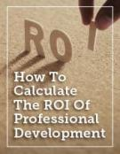 How To Calculate The ROI Of Professional Development