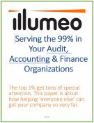 Serving the 99% in Your Audit, Accounting and Finance Organizations